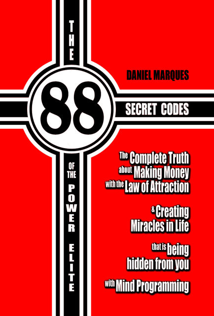 The 88 Secret Codes of the Power Elite, Daniel Marques