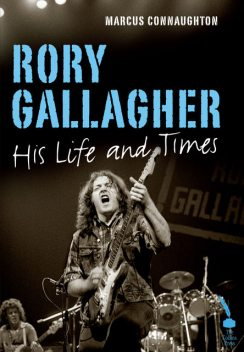 Rory Gallagher, Marcus Connaughton
