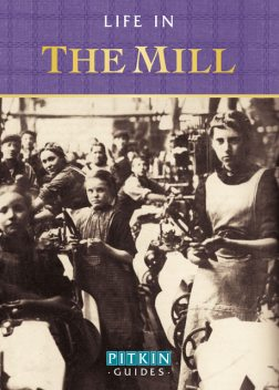 Life in the Mill, Anthony Burton