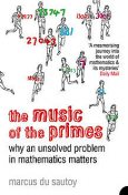 The Music of the Primes: Why an unsolved problem in mathematics matters (Text Only), Marcus du Sautoy