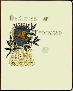 Beauties of Tennyson, Lord Alfred Tennyson
