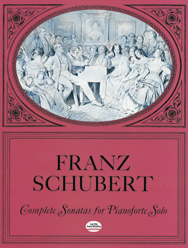 Complete Sonatas for Pianoforte Solo, Franz Schubert