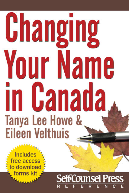Changing Your Name in Canada, Eileen Velthuis, Tanya Lee Howe