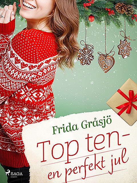 Top ten – en perfekt jul, Frida Gråsjö