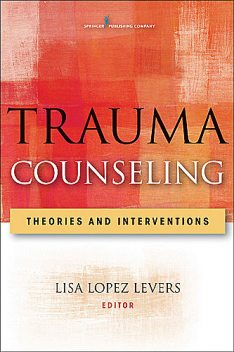 Trauma Counseling, LPC, CRC, NCC, LPCC-S, Lisa Lopez Levers