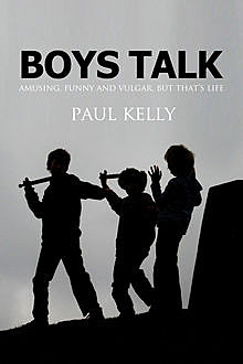 Boys Talk, Paul Kelly