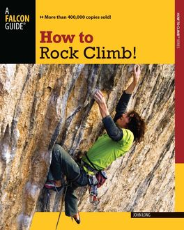 How to Rock Climb, John Long