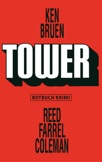 Tower, Ken Bruen, Reed Farrel Coleman