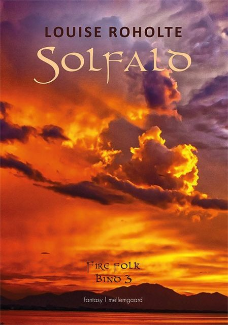Solfald, Louise Roholte