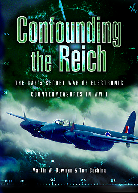 Confounding the Reich, Martin Bowman