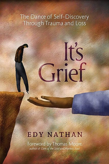 It's Grief, Edy Nathan