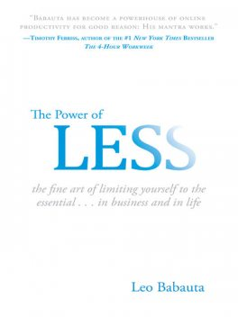 The Power of Less, Leo Babauta