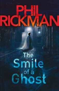 The Smile of a Ghost, Phil Rickman