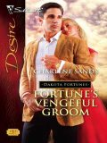 Fortune's Vengeful Groom, Charlene Sands