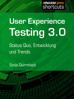 User Experience Testing 3.0, Sonja Quirmbach