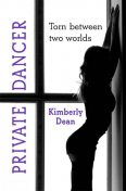 Private Dancer, Kimberly Dean