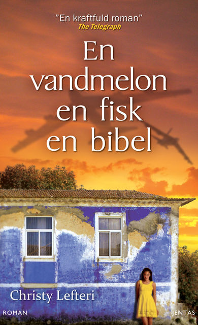 En vandmelon, en fisk, en bibel, Christy Lefteri