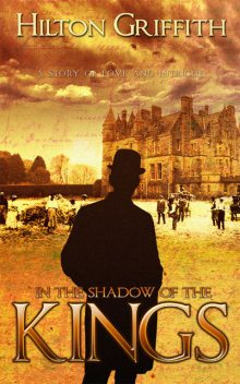 In The Shadow of the Kings, Hilton Griffiths