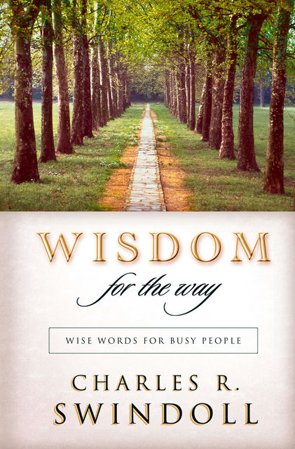 Wisdom for the Way, Charles R. Swindoll