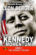 The Kennedy Momentum, Leon Berger