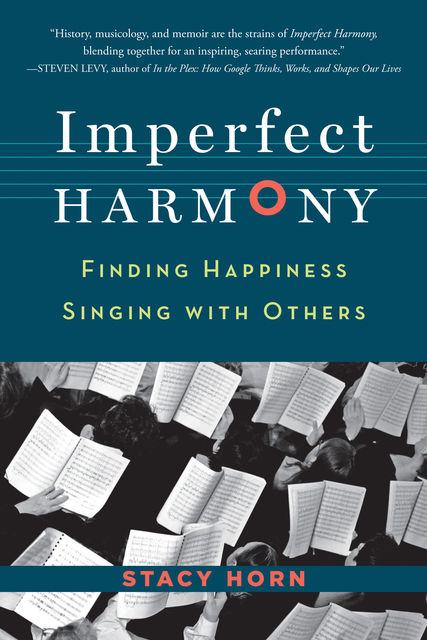 Imperfect Harmony, Stacy Horn