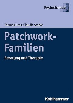 Patchwork-Familien, Claudia Starke, Thomas Hess