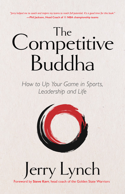 The Competitive Buddha, Jerry Lynch