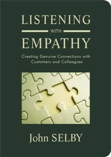 Listening With Empathy, John Selby