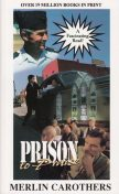 Prison To Praise, Merlin Carothers