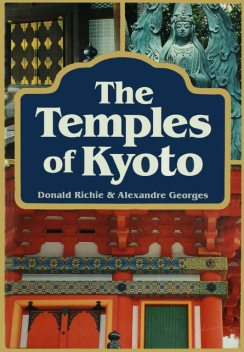 Temples of Kyoto, Donald Richie