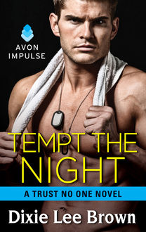Tempt the Night, Dixie Lee Brown