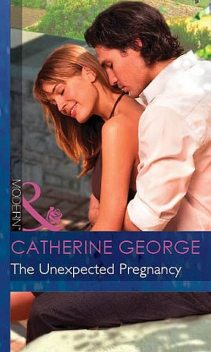 The Unexpected Pregnancy, Catherine George