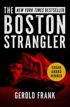 The Boston Strangler, Gerold Frank