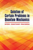 Solution of Certain Problems in Quantum Mechanics, A., A. Bolotin, A. Pozamantir, Raudeliunas