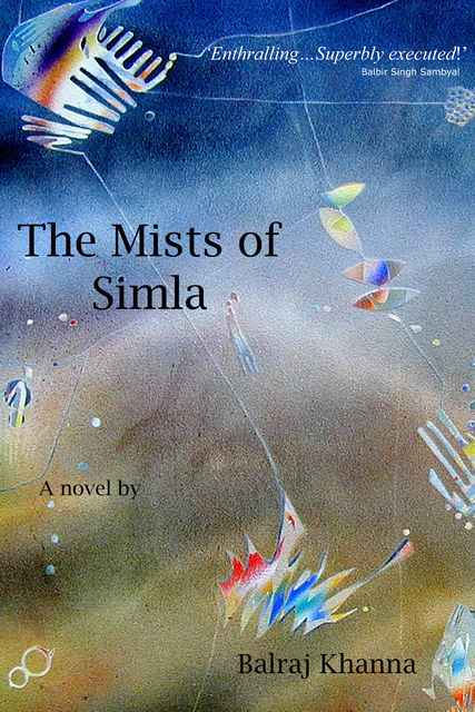 The Mists of Simla, Balraj Khanna