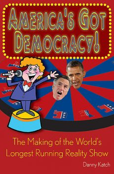 America's Got Democracy, Danny Katch