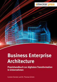 Business Enterprise Architecture, Carsten Sensler, Thomas Grimm