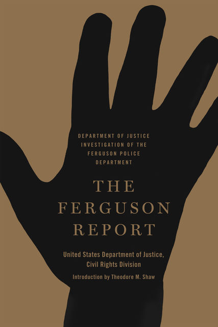The Ferguson Report, United States Department of Justice Civil Rights Division