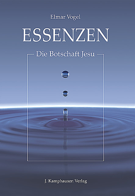 Essenzen, Elmar Vogel