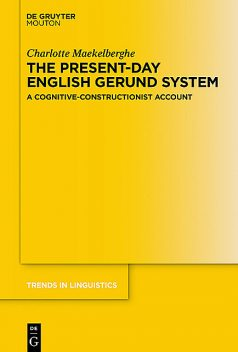 The Present-day English Gerund System, Charlotte Maekelberghe