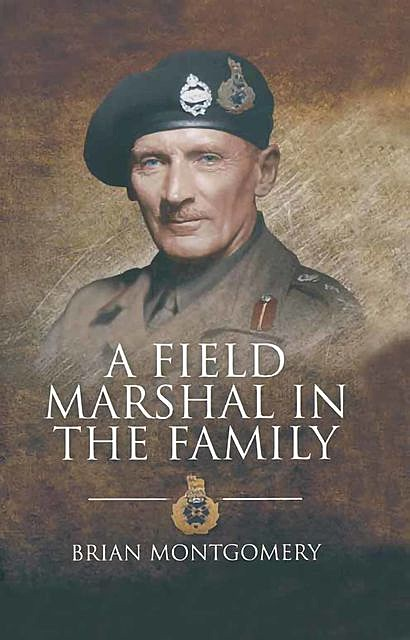 A Field Marshal in the Family, Brian Montgomery