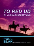 To red ud, Poul Blak