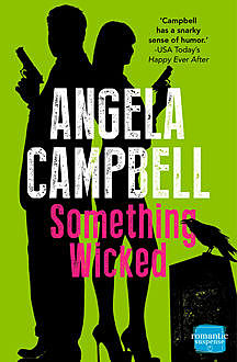 Something Wicked (Book 2), Angela Campbell