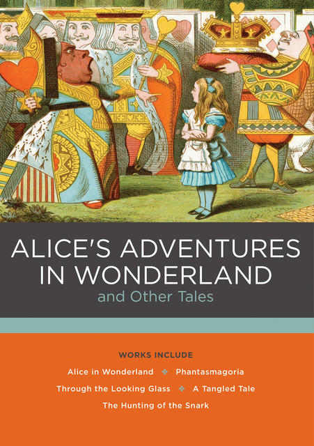 Alice's Adventures in Wonderland and Other Tales, Lewis Carroll
