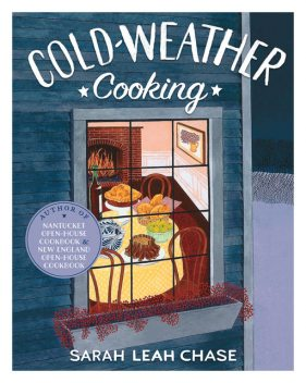 Cold-Weather Cooking, Sarah Leah Chase