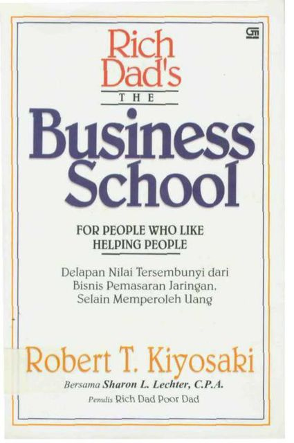 Rich Dad's the Business School, Robert Kiyosaki
