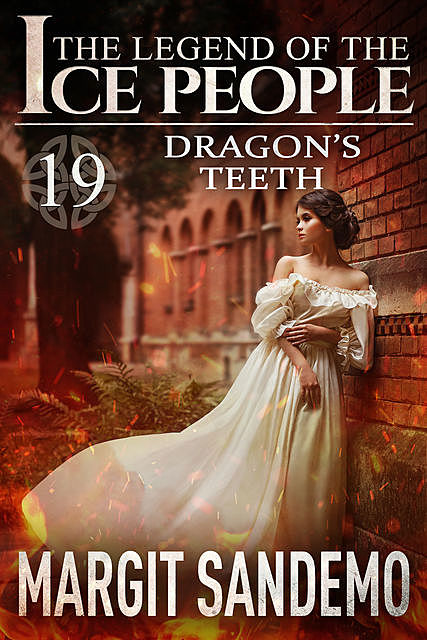 The Ice People 19 – The Dragon's Teeth, Margit Sandemo