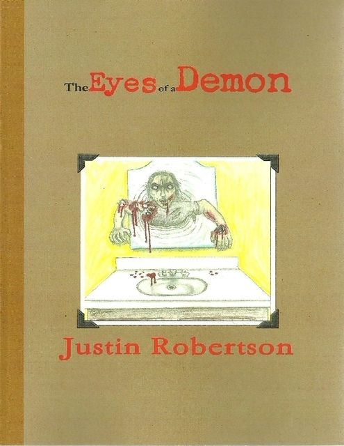 The Eyes of a Demon, Justin Robertson