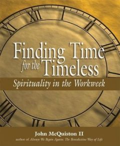 Finding Time for the Timeless, II, John McQuiston