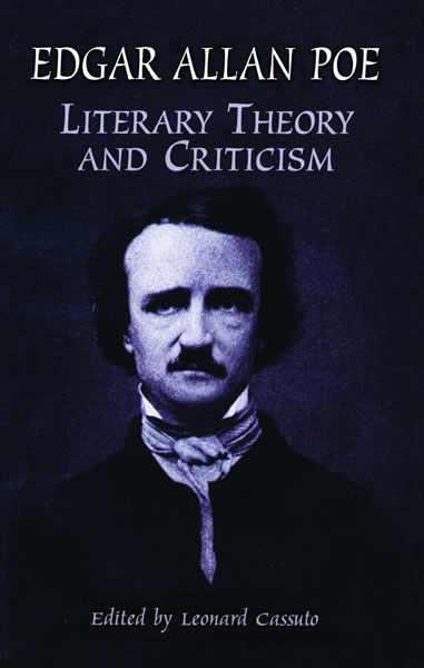 Literary Theory and Criticism, Edgar Allan Poe